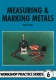 6. Measuring & Marking Metals