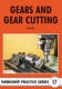 17. Gears & Gear Cutting