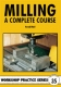 35. Milling - A Complete Course