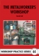 44. The Metalworkers Workshop