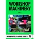 46. Workshop Machinery