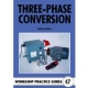 47. Three-Phase Conversion