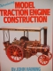 Model Traction Engine Construction by John Haining