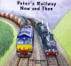 Little Peter's Railway - Now and Then