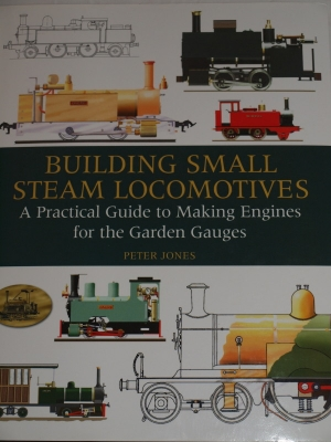 Buiding Small Steam Locomtives - Peter Jones